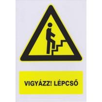 Vigyázz! Lépcső (fölfelé)